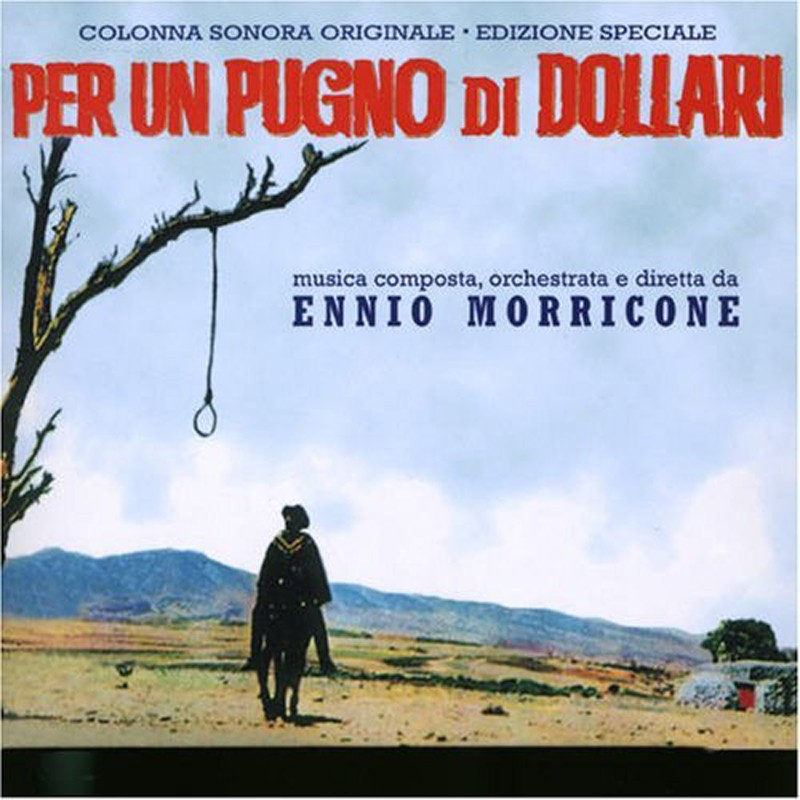 Ennio Morricone The GoodBad And The Ugly Original Motion Picture Soundtrack