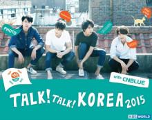 """""""TALK!TALK!KOREA 2015"""" 宣传大使"""