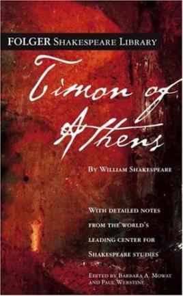 timon of athens essay Timon of athens (folger shakespeare library) - kindle edition by william shakespeare, dr barbara a mowat, paul werstine download it once and read it on your kindle device, pc, phones or tablets.